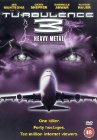 Turbulence 3: Heavy Metal / Турбулентность 3: Тяжёлый металл
