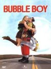 Bubble Boy / Парень из пузыря
