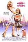 Uptown Girls / Городские девчонки