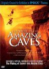 Journey Into Amazing Caves / IMAX: Путешествие в удивительные пещеры