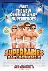 SuperBabies: Baby Geniuses 2 / Гениальные младенцы 2 (Супердетки 2)