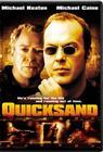 Quicksand / Зыбучие пески