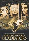 Amazons and Gladiators / Амазонки и гладиаторы