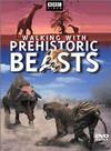 Walking with prehistoric beasts / Прогулки с доисторическими животными