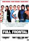 Full frontal / Во всей красе