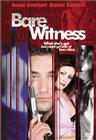 Bare witness / Голый свидетель