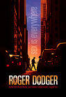 Roger Dodger / Любимец женщин (Хитрый Роджер)