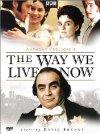 Way We Live Now / Дороги, которые мы выбираем