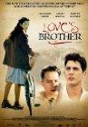 Love's Brother / Братья-соперники / Деверь