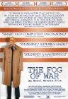 Fog of War: Eleven Lessons from the Life of Robert S. McNamara / Туман войны: одиннадцать уроков из жизни Роберта С. Макнамары