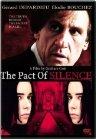 Pacte du silence / Обет молчания