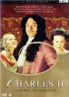 Charles II: The Power & the Passion / Последний король