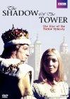 Shadow of the Tower / Корона на крови: первый Тюдор