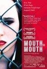 Mouth to Mouth / Лицом к Лицу / Рот-в-Рот