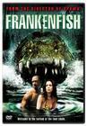 Frankenfish / Рыба Франкенштейна