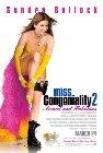 Miss Congeniality 2: Armed & Fabulous / Мисс Конгениальность 2: Прекрасна и опасна