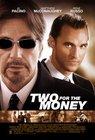 Two for the Money / Деньги на двоих