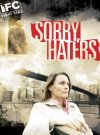 Sorry, Haters / Простите, ненавистники