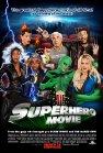 Superhero Movie / Супергеройское кино