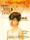 Wild Tigers I Have Known / Дикие тигры, которых я знал