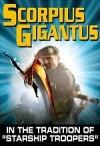 Scorpius Gigantus / Эксперимент Скорпион