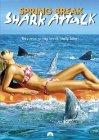Spring Break Shark Attack / Нападение акул в весенние каникулы