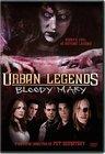 Urban Legends: Bloody Mary / Городские легенды-3: Кровавая Мэри