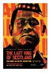 Last King of Scotland / Последний король Шотландии