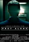 Prey Alone / Охота в одиночку