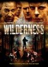 Wilderness / Дикость