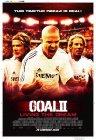 Goal II: Living the Dream / Гол II: Жизнь как мечта