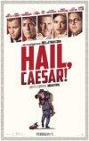 Hail, Caesar! / Да здравствует Цезарь!