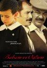 Babam Ve Oglum / Мой отец и сын