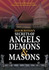 Secrets of Angels, Demons and Masons / Ангелы и демоны