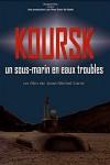 Koursk: Un sous-marin en eaux troubles / Курск: подводная лодка в мутных водах.