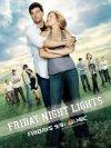 Friday Night Lights / Огни ночной пятницы
