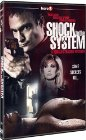 Shock to the System / Удар по системе