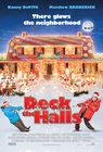 Deck the Halls / Добро пожаловать, или соседям вход воспрещен
