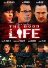 Good Life / Хорошая жизнь