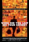 And When Did You Last See Your Father? / Когда ты в последний раз видел своего отца?