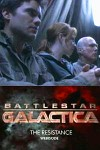 Battlestar Galactica: The Resistance / Звёздный крейсер Галактика: Сопротивление