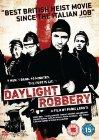 Daylight Robbery / Идеальное ограбление