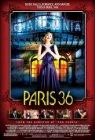 Faubourg 36 / Париж! Париж!