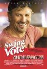 Swing Vote / На трезвую голову