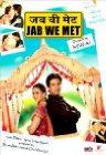 Jab We Met / Когда мы встретились