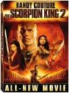 Scorpion King 2: Rise of a Warrior / Царь скорпионов 2: Восхождение воинов
