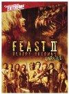 Feast II: Sloppy Seconds / Пир 2: Жидкое второе блюдо