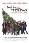 Nothing Like the Holidays / С праздниками ничто не сравнится