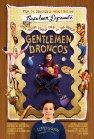 Gentlemen Broncos / Господа Бронко