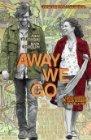 Away We Go / В пути